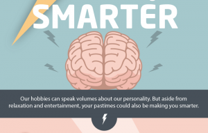 5 hobbies that can make you smarter [infographic]