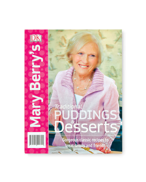 Mary Berry Puddings & Desserts