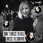 Karlify me – Dress to survive