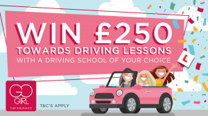 Win £250 towards your driving lessons with Go Girl